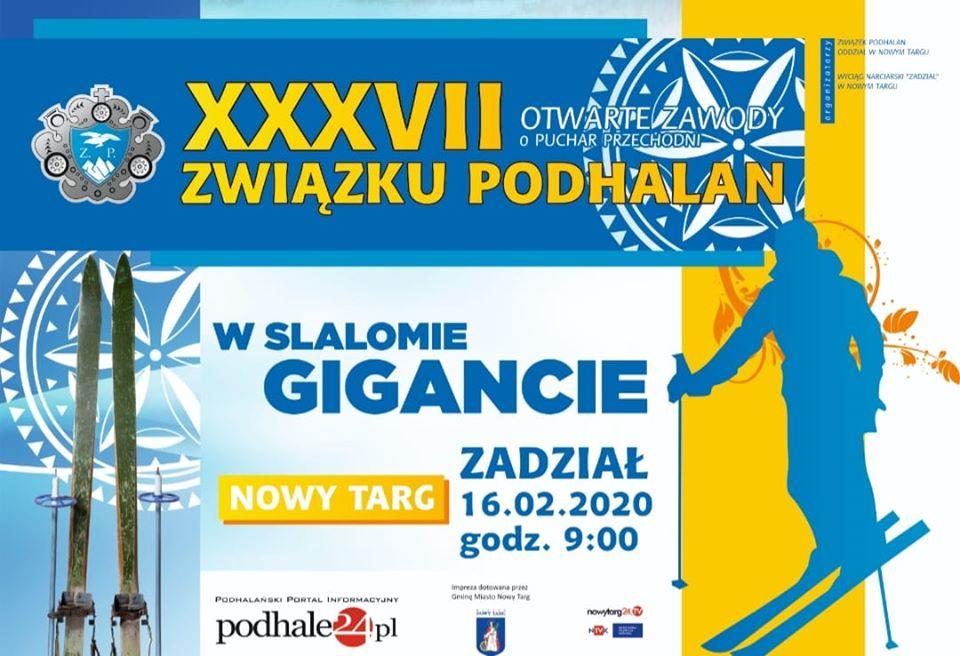 XXXVII Otwarte Zawody w slalomie gigancie o Puchar Związku Podhalan