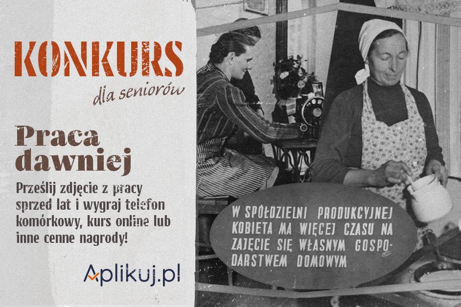 """Konkurs """"Praca dawniej"""" – przeszłość zawodowa Polaków na starych fotografiach!"""
