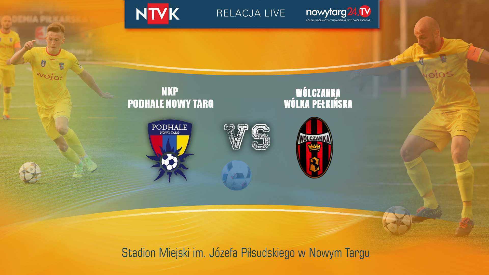 NKP Podhale - Wólczanka Wólka Pełkińska (LIVE)