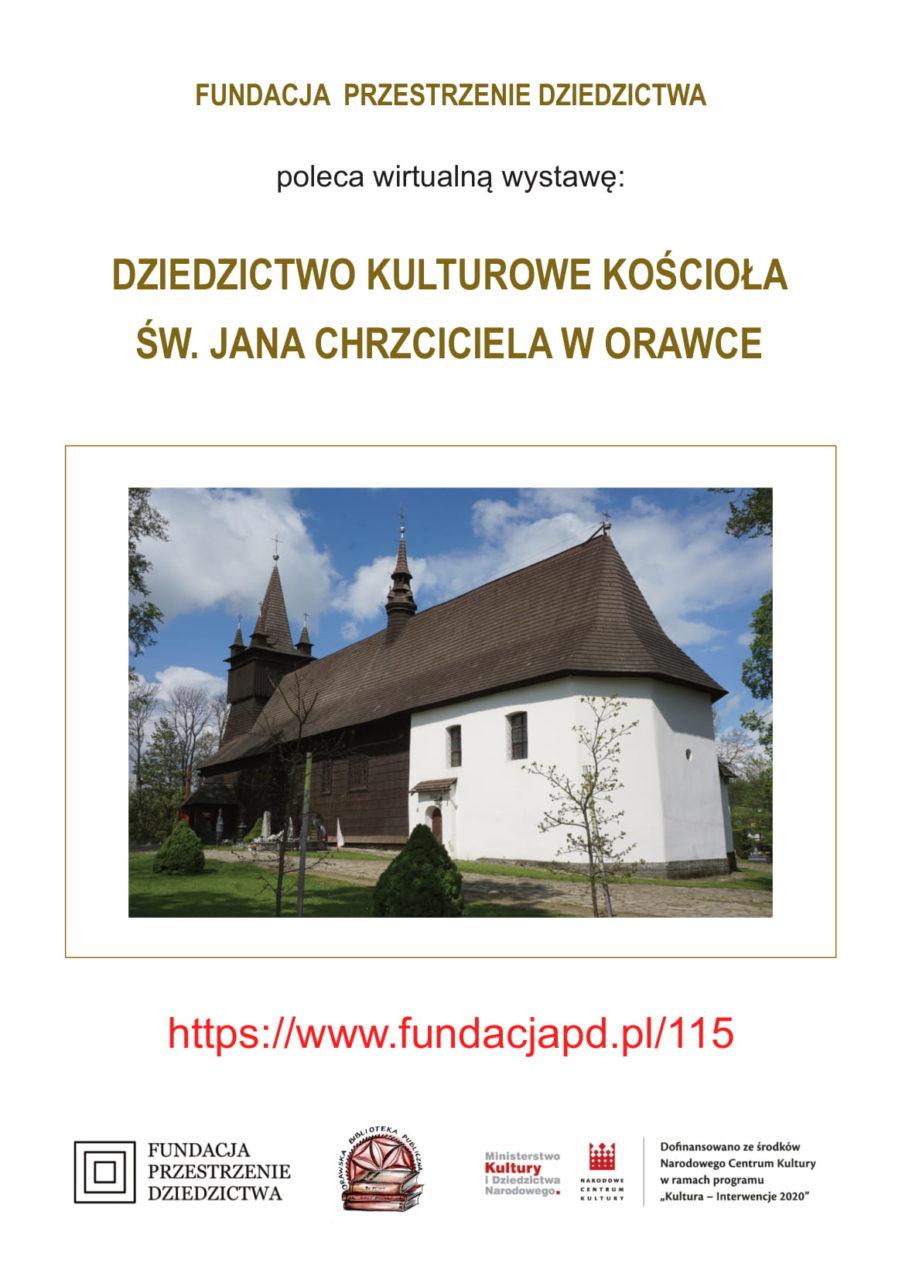Wirtualna wystawa – Dziedzictwo kulturowe kościoła św. Jana Chrzciciela w Orawce