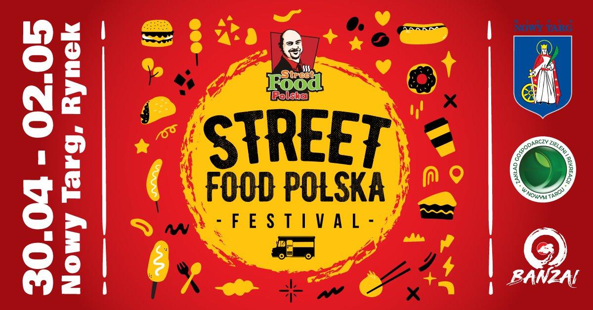 Street Food Polska Festival - od 30 kwietnia w Nowym Targu