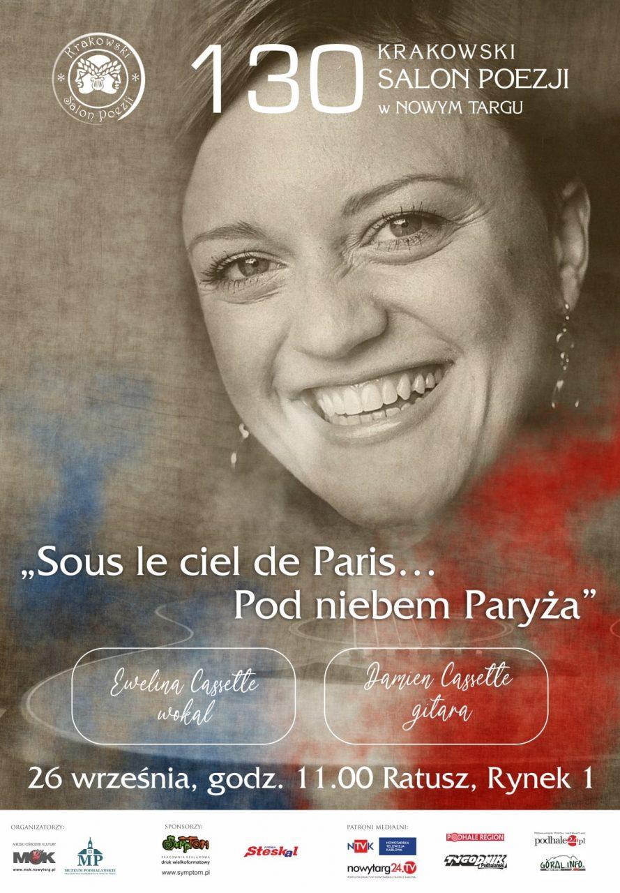 """130. Krakowski Salon Poezji w Nowym Targu pt. """"Sous le ciel de Paris…Pod niebem Paryża"""""""